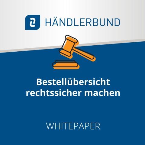 Bestellübersicht rechtssicher machen (Whitepaper) 1