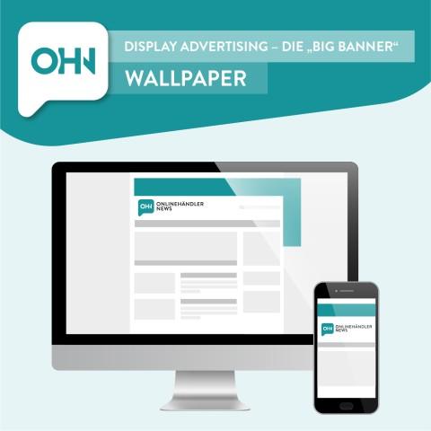 Display Ad: Wallpaper (statisch) 1