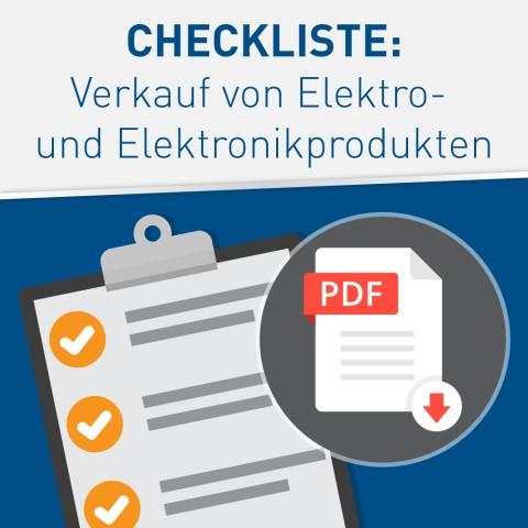 Checkliste: Verkauf von Elektro- und Elektronikprodukten (Hinweisblatt) 1