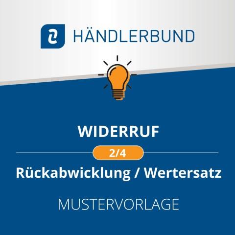 Widerruf: Rückabwicklung/Wertersatz (Mustervorlage) 1
