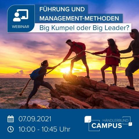 Big Kumpel oder Big Leader? - Motivierend und sinnstiftend führen! 1