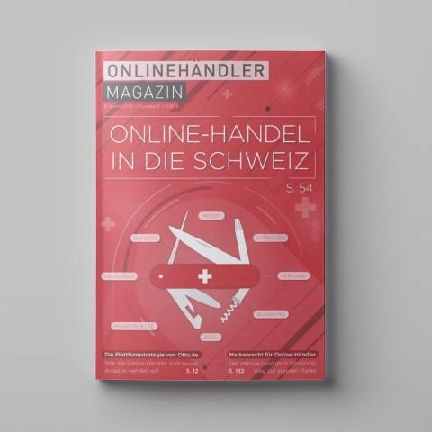 06/2018 Onlinehändler Magazin: Online-Handel in die Schweiz (Printheft) 1