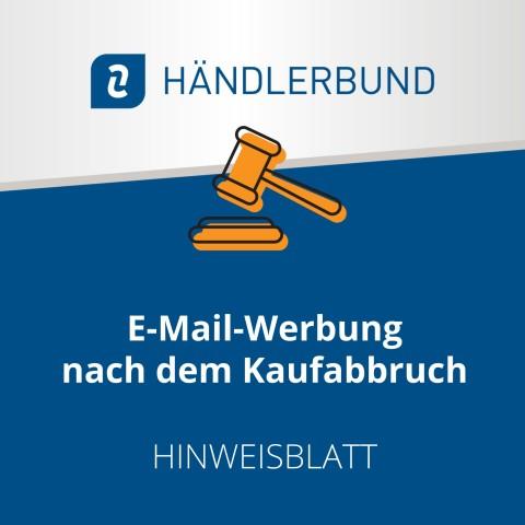 E-Mail-Werbung nach dem Kaufabbruch (Hinweisblatt) 1