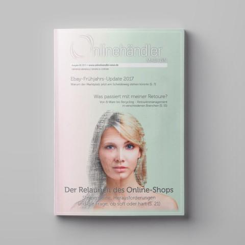 06/2017 Onlinehändler Magazin: Der Relaunch des Online-Shops (Printheft) 1