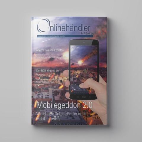 05/2016 Onlinehändler Magazin: Mobilegeddon 2.0 (Printheft) 1