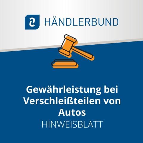 Gewährleistung bei Verschleißteilen von Autos (Hinweisblatt) 1