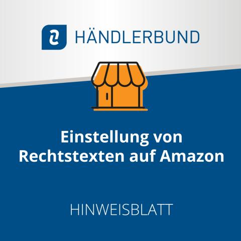 Einstellung von Rechtstexten auf Amazon (Hinweisblatt) 1