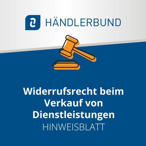 Widerrufsrecht beim Verkauf von Dienstleistungen (Hinweisblatt) 1