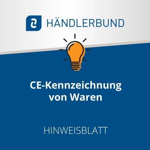 CE-Kennzeichnung von Waren (Hinweisblatt) 1