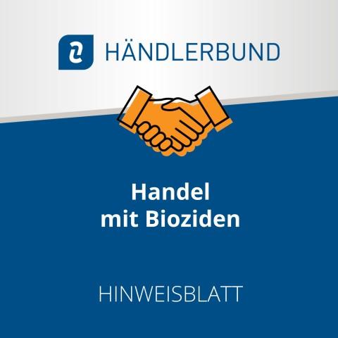 Handel mit Bioziden (Hinweisblatt) 1