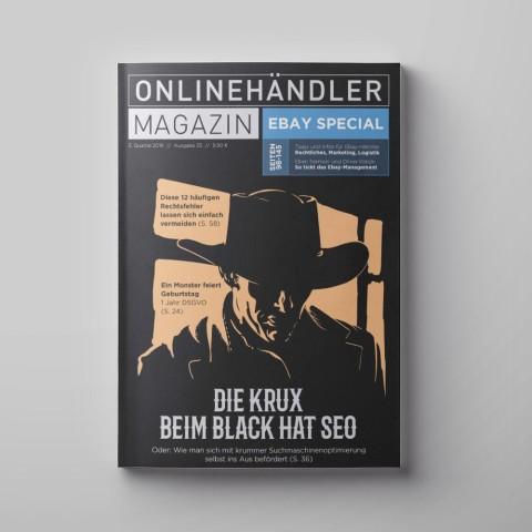 Q3/2019 Onlinehändler Magazin: Die Krux beim Black Hat SEO mit großem eBay-Special (Printheft) 1