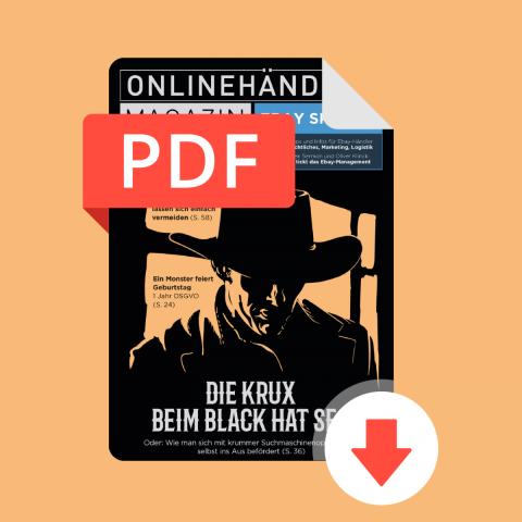 Q3/2019 Onlinehändler Magazin: Die Krux beim Black Hat SEO mit großem eBay-Special (PDF) 1