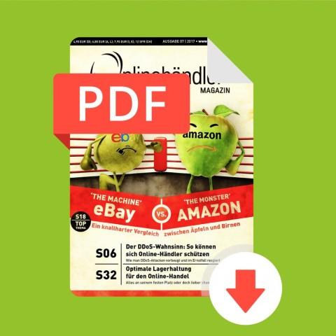07/2017 Onlinehändler Magazin: Ebay vs. Amazon – Ein knallharter Vergleich (PDF) 1