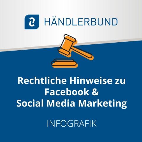 Rechtliche Hinweise zu Facebook und Social Media Marketing (Infografik) 1