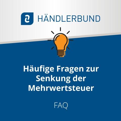 FAQ zur Senkung der Mehrwertsteuer (Hinweisblatt) 1