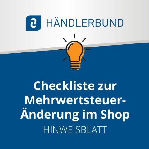 Checkliste zur Mehrwertsteuer-Änderung im Shop (Hinweisblatt) 1