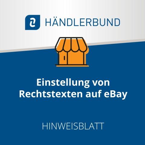 Einstellung von Rechtstexten auf eBay (Hinweisblatt) 1