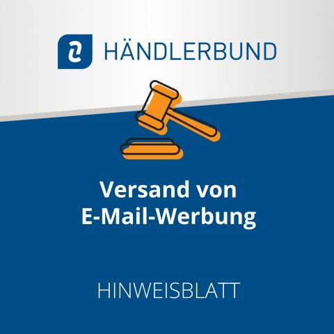Versand von E-Mail-Werbung (Hinweisblatt) 1