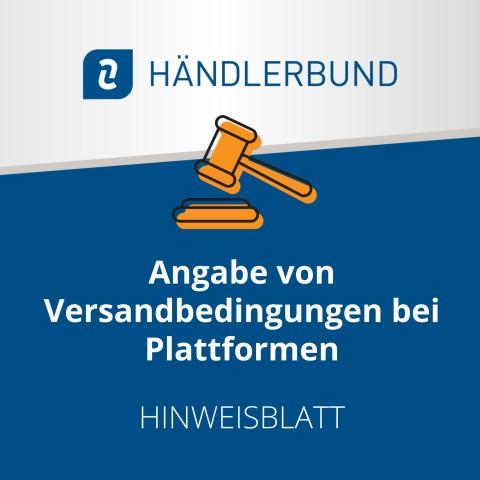 Angabe von Versandbedingungen bei Plattformen (Hinweisblatt) 1
