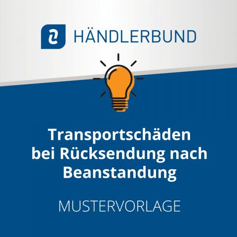 Transportschäden bei Rücksendung (Mustervorlage) 1